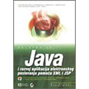 JAVA I RAZVOJ APLIKACIJA E-POSLOVANJA POMOcU XML I JSP, Bill Brogden