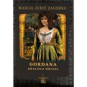GORDANA - KRALJICA HRVATA - 12 SVEZAKA - Marija Juric Zagorka