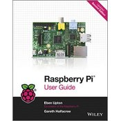 RASPBERRY PI USER GUIDE, Eben Upton, Gareth Halfacree