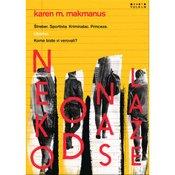 Karen M. Makmanus - NEKO OD NAS LAŽE