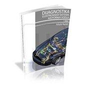 Knjiga dijagnostika elektronskih sistema motornih vozila, I deo