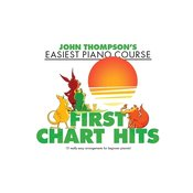 THOMPSONS EASIEST FIRST CHART HITS