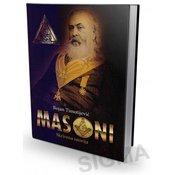 Masoni - Skrivena istorija - Bojan Timotijevic