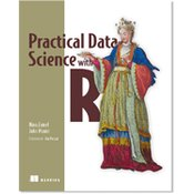 PRACTICAL DATA SCIENCE WITH R, Nina Zumel and John Mount
