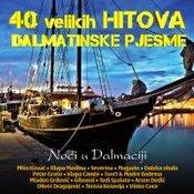 Kupi RAZNI IZVOÐACI : 40 VELIKIH HITOVA - DALMATINSKE PJESME - NOCI