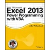 EXCEL 2013 POWER PROGRAMMING WITH VBA, John Walkenbach
