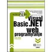 VISUAL BASIC .NET - WEB PROGRAMIRANJE ZA 21 DAN, Peter Aitken