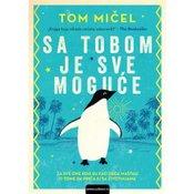Tom Micel-SA TOBOM JE SVE MOGUCE