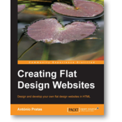 CREATING FLAT DESIGN WEBSITES, AntA3nio Pratas