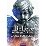 Žana Poliakov-iBELIEVE IN MAGIC & LOVE