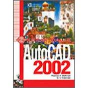 AUTOCAD 2002 - KORAK DALJE, Thomas A. Stellman