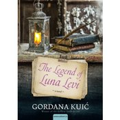 Gordana Kuic-THE LEGEND OF LUNA LEVI