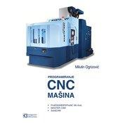 Programiranje savremenih CNC mašina sa ProENGINEER/ProNC 4th Axis • MASTER CAM • SolidCAM - Milutin Ogrizovic