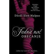 Jedna noć - Obećanje - Džodi Elen Malpas