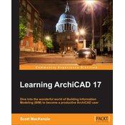 LEARNING ARCHICAD 17, Scott MacKenzie