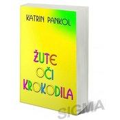 Žute oci krokodila - Katrin Pankol