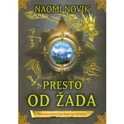 Naomi Novik-PRESTO OD ŽADA