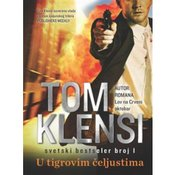 Tom Klensi-U TIGROVIM CELJUSTIMA