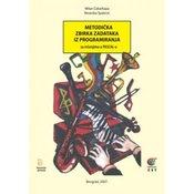 METODICKA ZBIRKA ZADATAKA IZ PROGRAMIRANJA, Milan Cabarkapa, Nevenka Spalevic