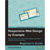 RESPONSIVE WEB DESIGN BY EXAMPLE, Thoriq Firdaus