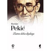 Zlatno doba dijaloga - Borislav Pekić