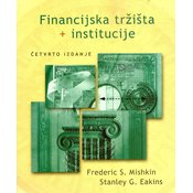 FINANCIJSKA TRŽIŠTA I INSTITUCIJE, Frederick S. Mishkin, Stanley G. Eakins