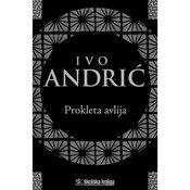 PROKLETA AVLIJA - Ivo Andric