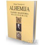 Alhemija tajnih majstora masonerije - Bojan Timotijevic