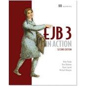 EJB 3 IN ACTION, Debu Panda, Reza Rahman, Ryan Cuprak, and Michael Remijan