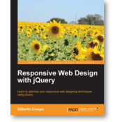 RESPONSIVE WEB DESIGN WITH JQUERY, Gilberto Crespo