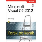 VISUAL C# 2012 KORAK PO KORAK, John Sharp