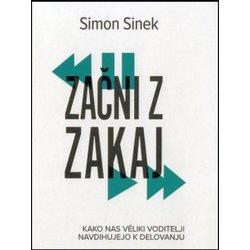 Simon Sinek: Začni z zakaj
