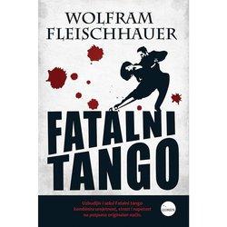 FATALNI TANGO - BROŠIRANI UVEZ - Wolfram Fleischhauer