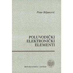 POLUVODIČKI ELEKTRONIČKI ELEMENTI - Petar Biljanović