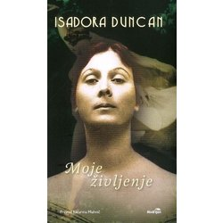 Moje življenje Isadora Duncan